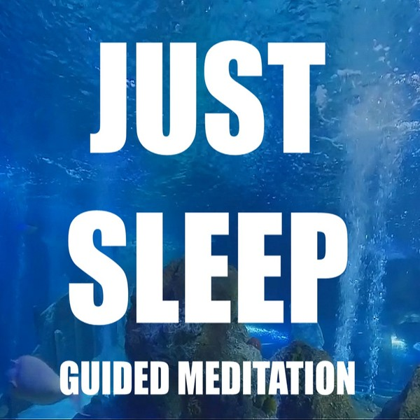 Just Sleep Guided Meditation
