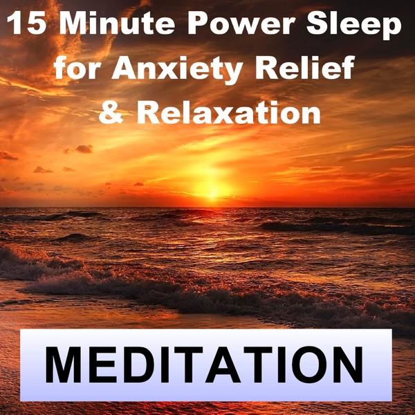 15 Minute power Nap meditation