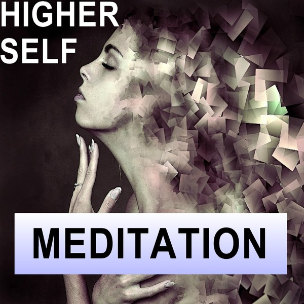 Connect to your higher self meditation