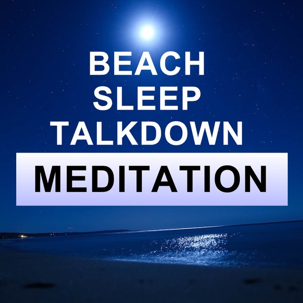 Beach sleep talk down with sounds of gentle waves