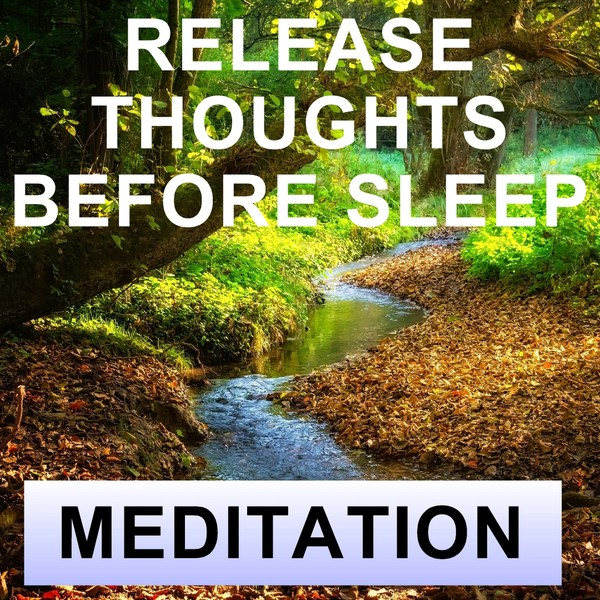 Release thoughts before sleep meditation