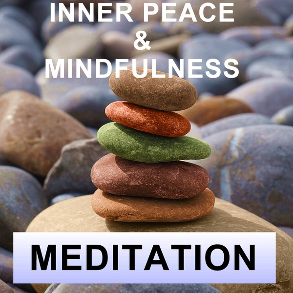 Inner peace & mindfulness meditation