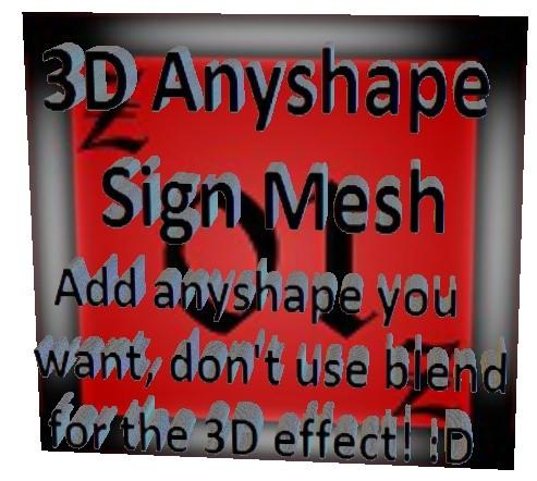 IMVU 3D Anyshape Sign Mesh
