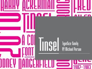 Tinsel family