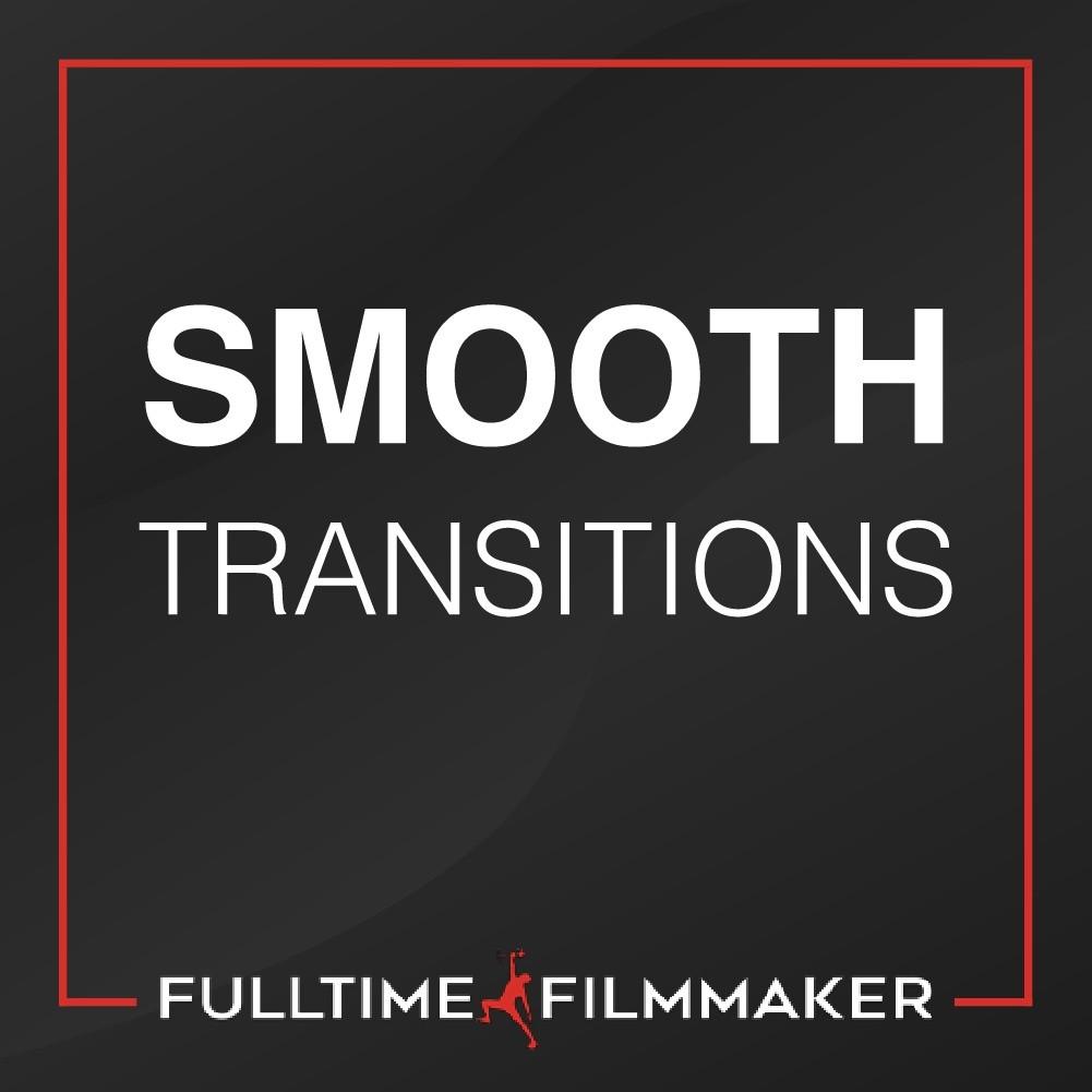 Smooth Transitions (Adobe Premiere Pro) - FullTimeFilmmakerFacebookYouTubeInstagram