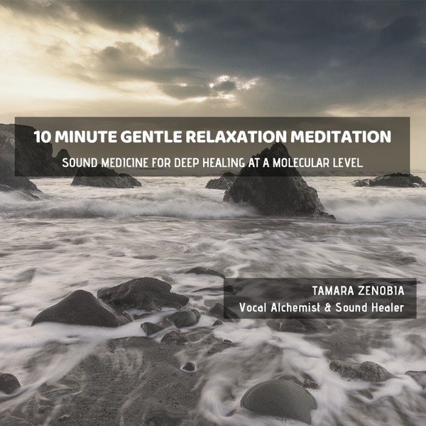 10 Minute Gentle Relaxation Meditation