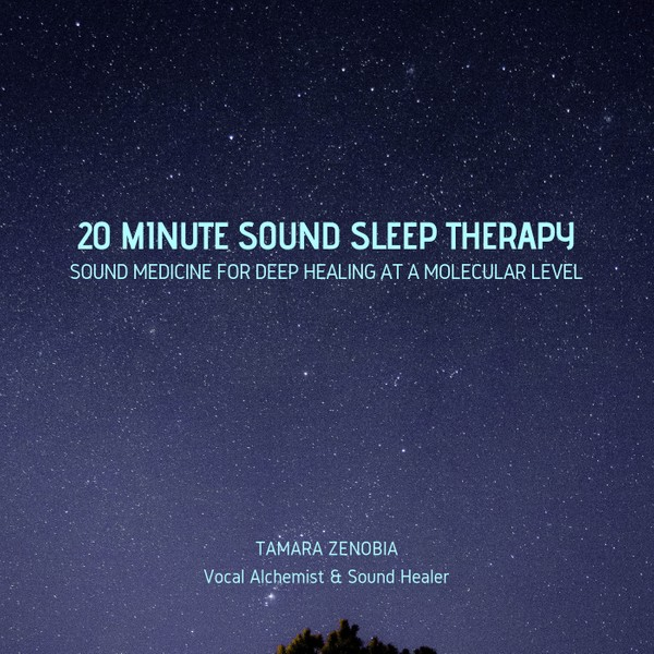 20 Minute Sound Sleep Therapy