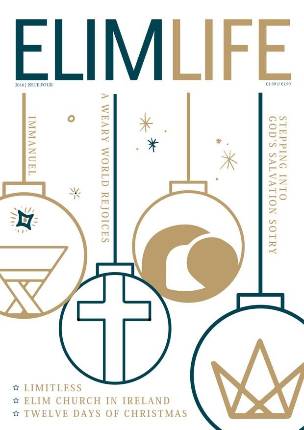 Elim Life Magazine   December 2016 Issue Four