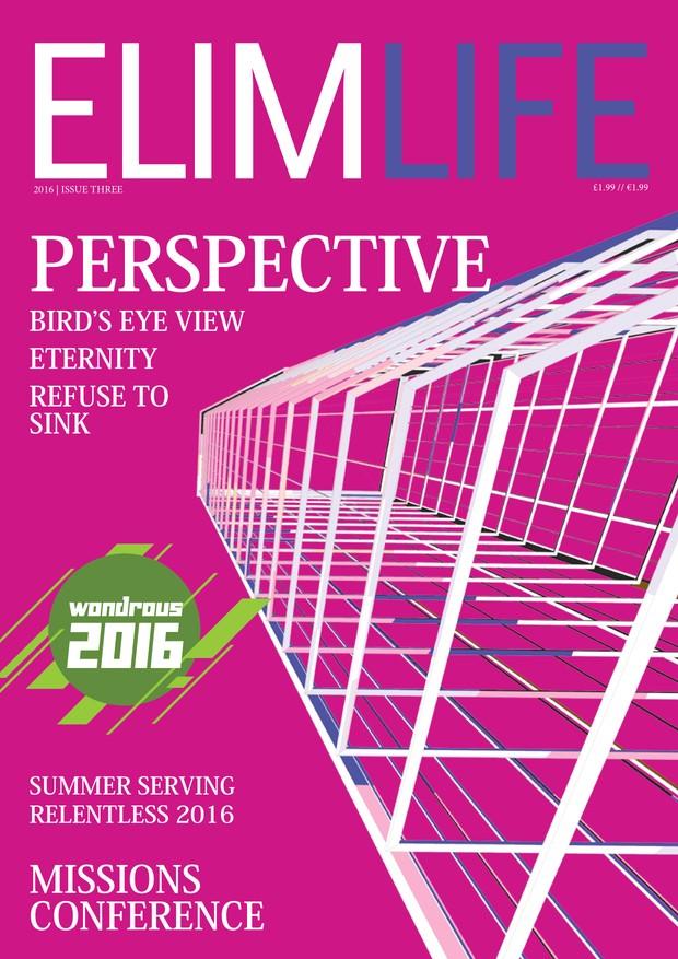 Elim Life Magazine | Issue three | September 2016