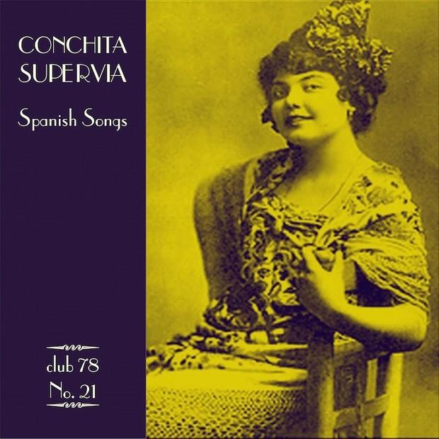 Conchita Supervia * club 78 No. 21