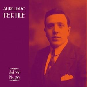 Aureliano Pertile * club 78 No. 30