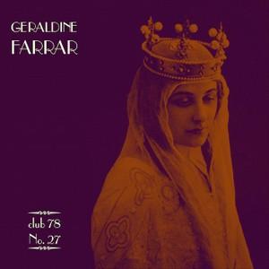 Geraldine Farrar * club 78 No. 27