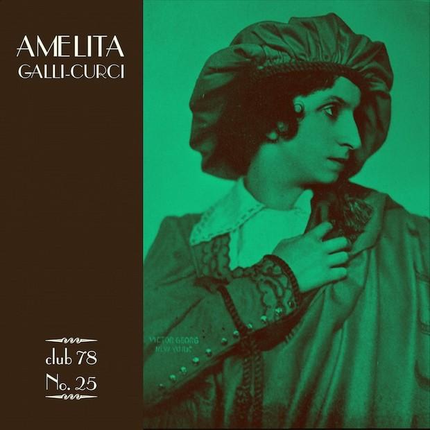 Amelita Galli-Curci * club 78 No. 25