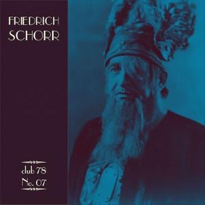 Friedrich Schorr * club 78 No. 07