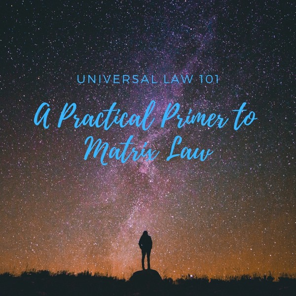 Universal Law 101 - Lite