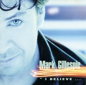 Mark Gillespie - I Believe (2000) - Mp3 files 160kBit/s