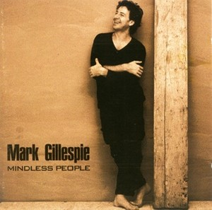 Mark Gillespie - Mindless People (1999) - Mp3 files 160kBit/s