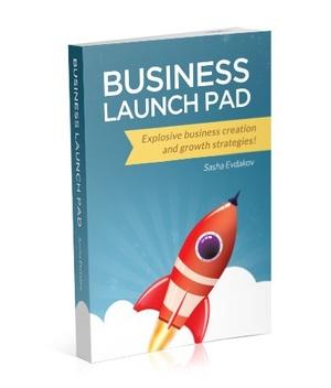 Business Launch Pad by Sasha Evdakov