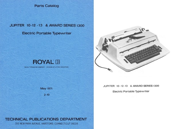 1971 Royal Jupiter 10, 12, 13 and Award 1300 Electric Typewriter Parts Manual