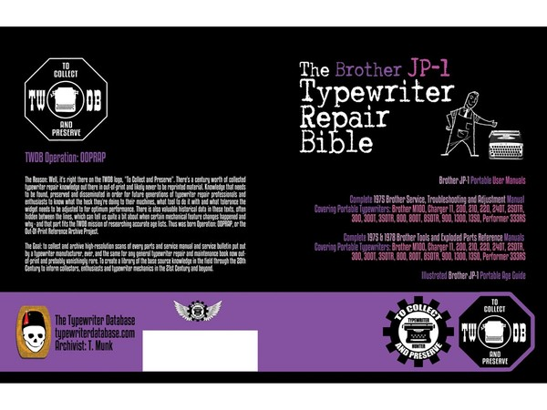 The Brother JP-1 Typewriter Repair Bible