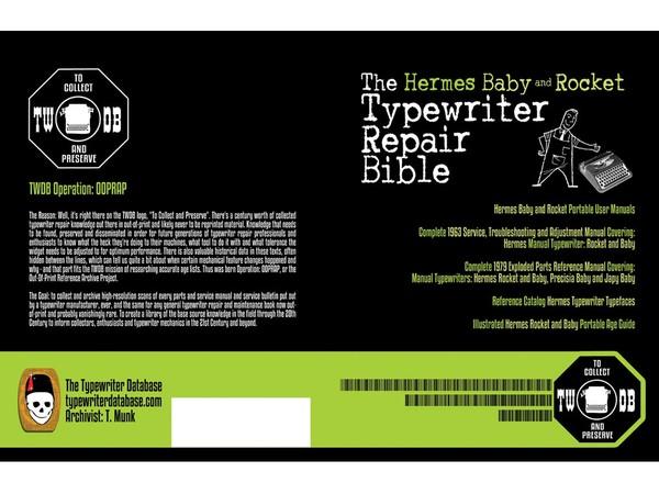 The Hermes Baby and Rocket Typewriter Repair Bible