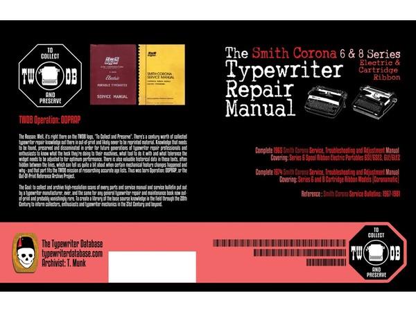 The Smith Corona 6 & 8 Series Electric & Cartridge Ribbon Typewriter Repair Manual
