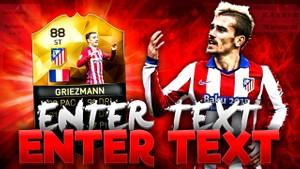 FIFA 16 88 INFORM GRIEZMANN THUMBNAIL TEMPLATE