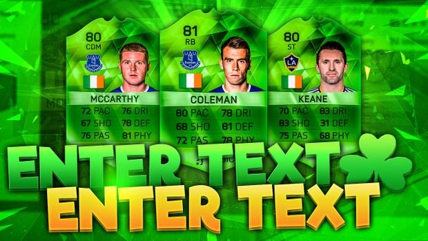 FIFA 16 St Patricks Day Thumbnail (NO PHOTOSHOP NEEDED)