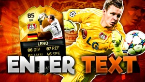 FIFA 16 85 Leno Thumbnail Template (NO PHOTOSHOP NEEDED) TOTW 27