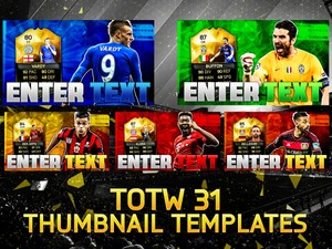 FIFA 16 TOTW 31 THUMBNAIL TEMPLATE PACK