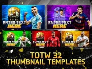 FIFA 16 TOTW 32 THUMBNAIL TEMPLATE PACK