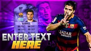 FIFA 16 97 HERO SUAREZ THUMBNAIL TEMPLATE