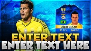 FIFA 16 TOTS JULIO CESAR THUMBNAIL TEMPLATE