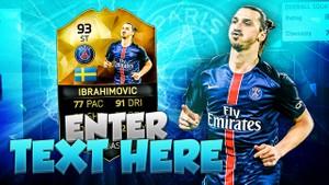 FIFA 16 Zlatan Ibrahimovic Thumbnail Template TOTW 24