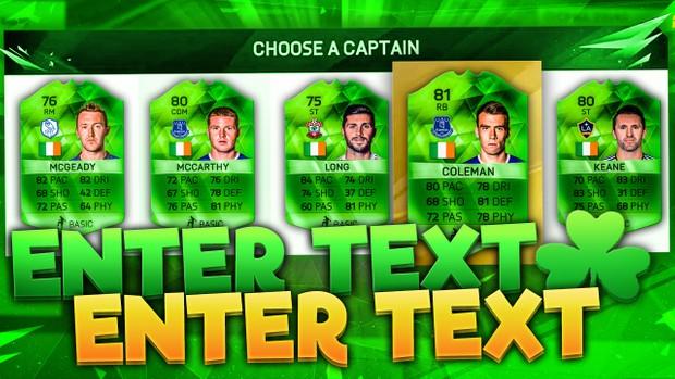 FIFA 16 St Patricks Day Fut Draft Thumbnail Template (NO PHOTOSHOP NEEDED)