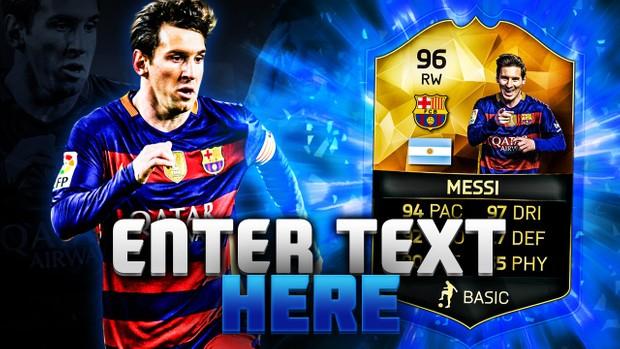FIFA 16 96 Messi Thumbnail Template