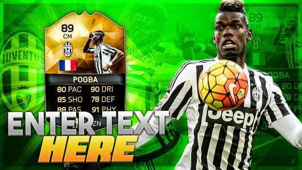FIFA 16 89 POGBA THUMBNAIL TEMPLATE