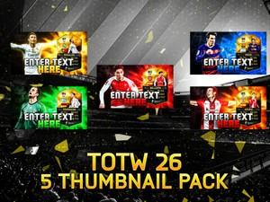 FIFA 16 TOTW 26 5 Thumbnail Template Pack