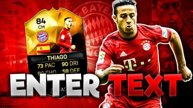 FIFA 16 84 Thiago Thumbnail Template (NO PHOTOSHOP NEEDED) TOTW 27