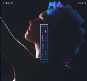 Medasin x Zotti - Overdose Vol. 2