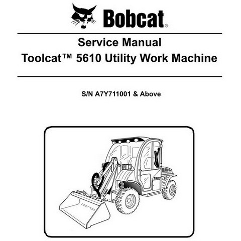 Bobcat Toolcat 5610 Utility Work Machine Workshop Repair Service Manual - 6986804