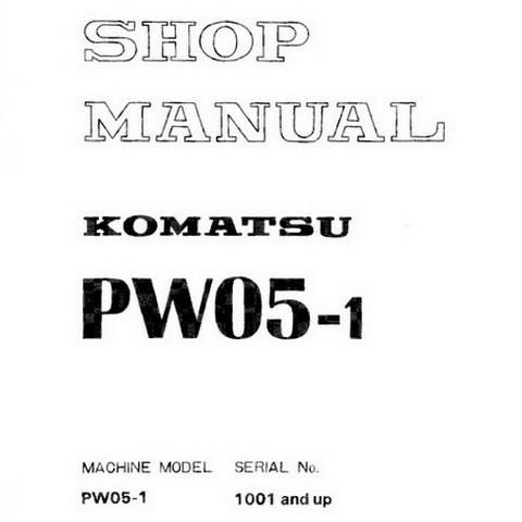 Komatsu PW05-1 Compact Wheeled Excavator Shop Manual (1001 and up) - SEBM020L0101