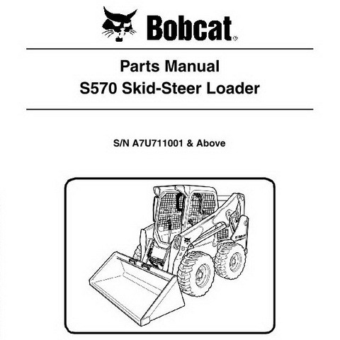 Bobcat S570 Skid-Steer Loader Parts Manual - 6989676