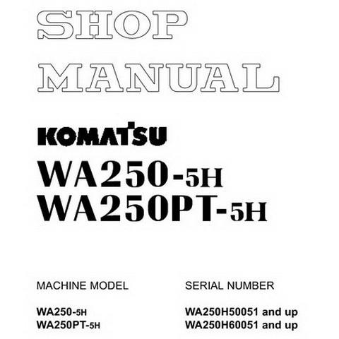 Komatsu WA250-5H, WA250PT-5H Wheel Loader Shop Manual