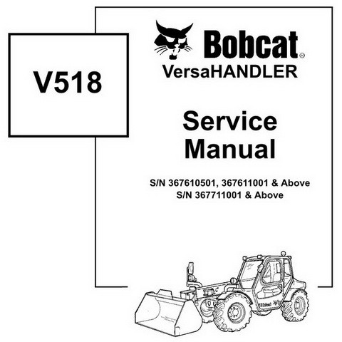 Bobcat V518 VersaHANDLER Workshop Repair Service Manual - 6902756
