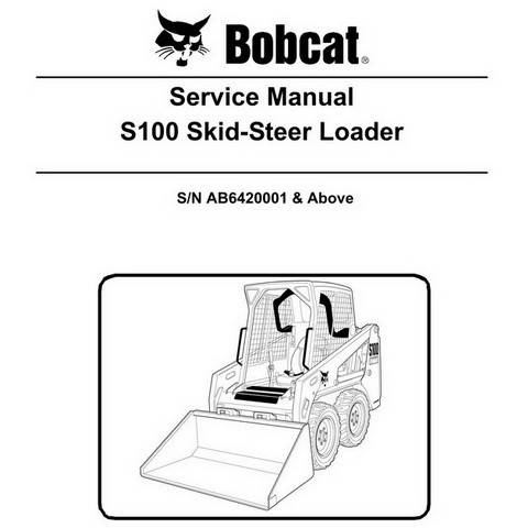 Bobcat S100 Skid-Steer Loader Service Manual - 6987401
