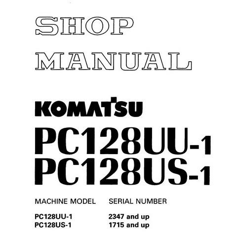 Komatsu PC128UU-1, PC128US-1 Hydraulic Excavator Servi