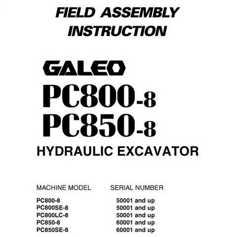 Komatsu PC800-8, PC800LC-8, PC800SE-8, PC850-8, PC850SE-8 Galeo Excavator Field Assembly Instruction