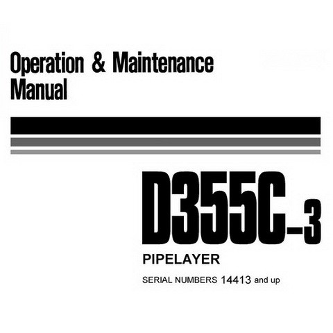 Komatsu D355C-3 Pipelayer Operation & Maintenance Manual - SEAM051400P