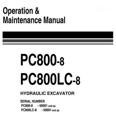 Komatsu PC800-8, PC800LC-8 Excavator Operation & Maintenance Manual (50001 and up) - UEAM005400